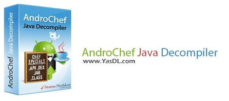دانلود AndroChef Java Decompiler 1.0.0.12 - استخراج برنامه های اندروید