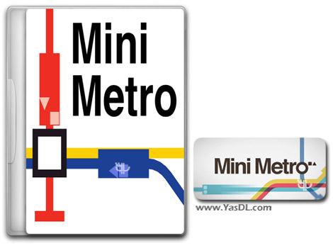 دانلود بازی کم حجم Mini Metro برای کامپیوتر