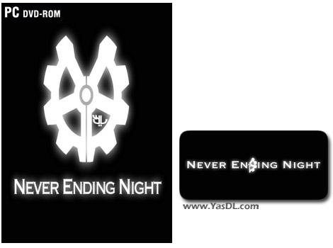 دانلود بازی Never Ending Night برای PC