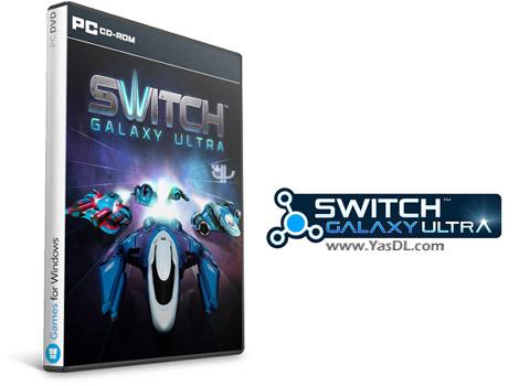 دانلود بازی Switch Galaxy Ultra برای PC