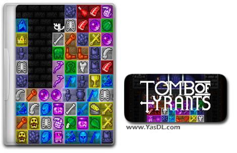 دانلود بازی کم حجم Tomb of Tyrants برای کامپیوتر