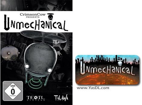 دانلود بازی Unmechanical Extended برای PC