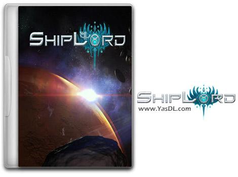 دانلود بازی ShipLord برای PC