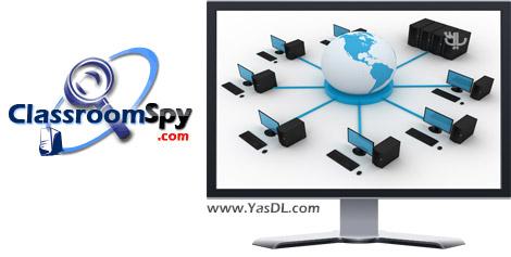 دانلود Classroom Spy Professional 3.9.32 - مانیتورینگ کامپیوترهای شبکه