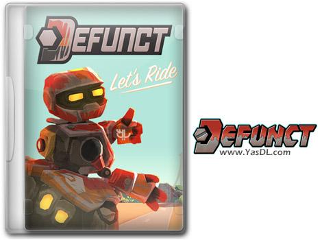 دانلود بازی Defunct برای PC
