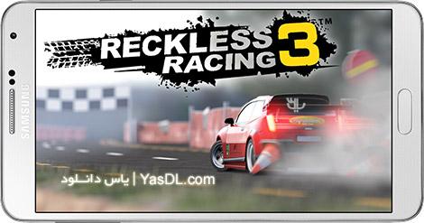دانلود بازی Reckless Racing 3 v1.1.8 - مسابقه بی پروا برای اندروید + پول بینهایت + دیتا