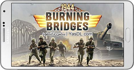 دانلود بازی 1944 Burning Bridges 1.0.8 - سوزاندن پل ها برای اندروید + دیتا