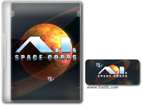 دانلود بازی A. I. Space Corps برای PC