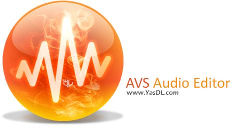 دانلود AVS Audio Editor 8.1.1.506 + Portable - ویرایش فایل های صوتی