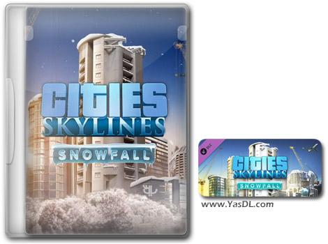 دانلود بازی Cities Skylines Snowfall برای PC