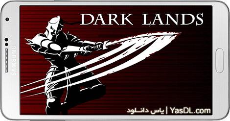 دانلود بازی Dark Lands Premium 1.1.1 - سرزمین های سیاه برای اندروید + پول بی نهایت