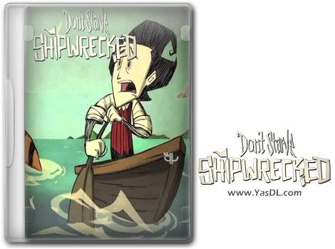 دانلود بازی Dont Starve Shipwrecked برای PC