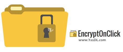 دانلود EncryptOnClick 2.0.2 - نرم افزار رمزگذاری فایل ها
