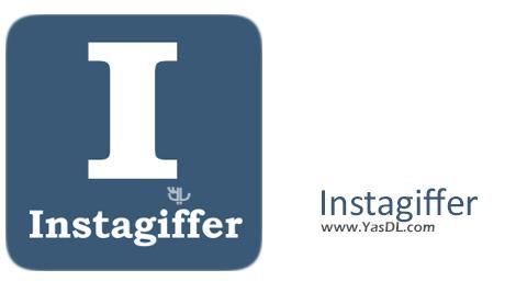 دانلود Instagiffer 1.61 + Portable - تبدیل ویدیو به انیمیشن GIF