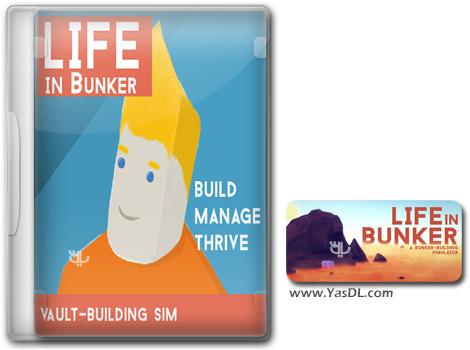 دانلود بازی Life in Bunker برای PC