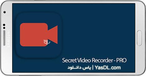 دانلود Secret Video Recorder Pro 3.1.4 - دوربین مخفی برای اندروید