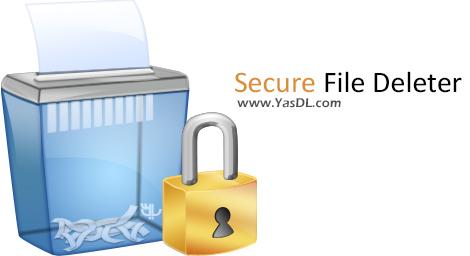 دانلود Secure File Deleter 5.02 + Portable - حذف غیرقابل بازگشت فایل ها