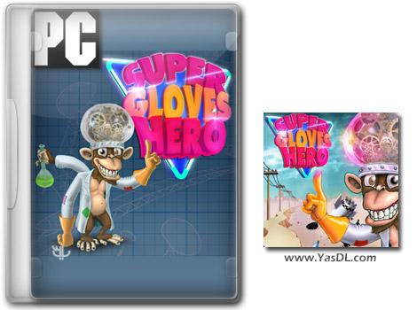 دانلود بازی کم حجم Super Gloves Hero برای کامپیوتر