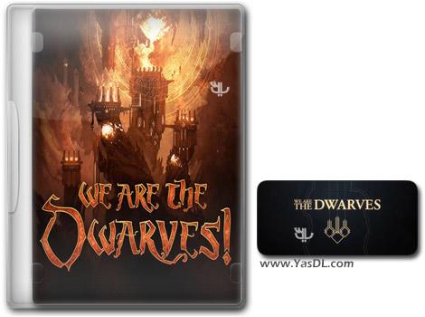 دانلود بازی We Are The Dwarves برای PC