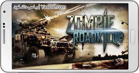 دانلود بازی Zombie Roadkill 3D 1.0.5 - کشتن زامبی ها در جاده برای اندروید + پول بی نهایت