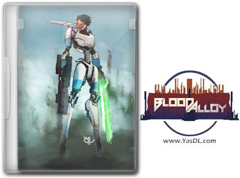 دانلود بازی Blood Alloy Reborn برای PC