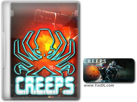 دانلود بازی C.R.E.E.P.S برای PC