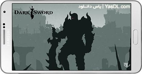 دانلود بازی Dark Sword 1.0.85 - شمشیر تاریکی برای اندروید
