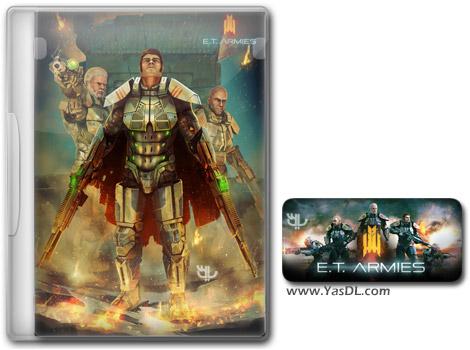 دانلود بازی E.T. Armies برای PC
