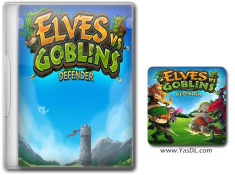 دانلود بازی کم حجم Elves vs Goblins Defender برای کامپیوتر