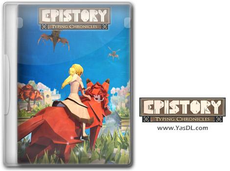 دانلود بازی Epistory Typing Chronicles برای PC