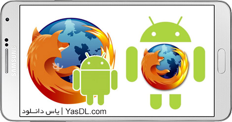 دانلود موزیلا فایرفاکس برای اندروید Firefox Browser for Android 45.0.1