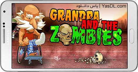 دانلود بازی Grandpa and the Zombies 1.9.5 - پدربزرگ و زامبی ها برای اندروید + دیتا