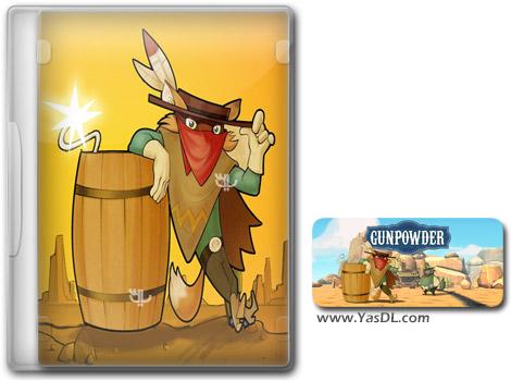 دانلود بازی کم حجم Gunpowder برای کامپیوتر
