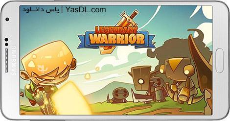 دانلود بازی Legendary Warrior 1.0.3 - جنگجوی افسانه ای برای اندروید