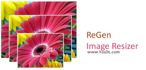 دانلود ReGen - Image Resizer X 1.4.0.0 - تغییر سایز تصاویر