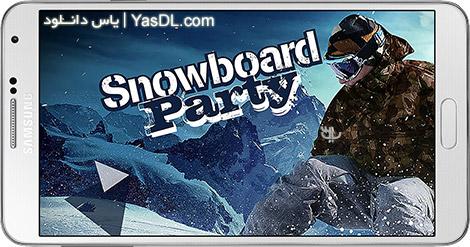 دانلود بازی Snowboard Party 1.1.5 - اسنوبورد پارتی برای اندروید + دیتا