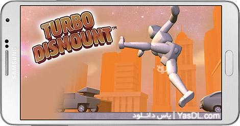 دانلود بازی Turbo Dismount 1.19.0 - شبیه سازی تصادف برای اندروید + دیتا