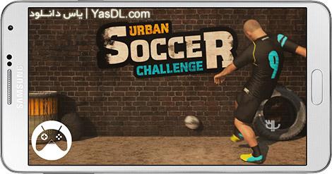 دانلود بازی Urban Soccer Challenge Pro 1.01 - فوتبال شهری برای اندروید