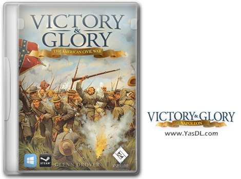 دانلود بازی Victory and Glory The American Civil War برای PC