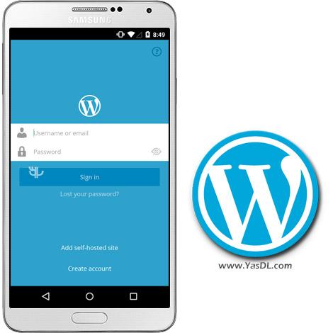 دانلود WordPress 5.2 - مدیریت وب سایت های وردپرس در اندروید