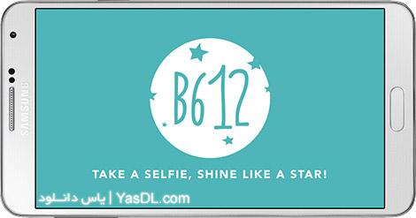 دانلود B612 - Selfie From the Heart 4.7.2 - سلفی های بی نظیر در اندروید