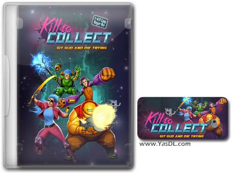 دانلود بازی Kill to Collect برای PC