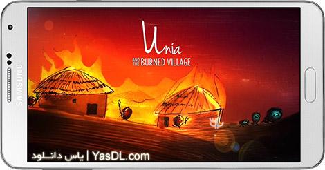دانلود بازی Unia And The Burned Village 1.0.2 - یونیا و روستای سوخته برای اندروید