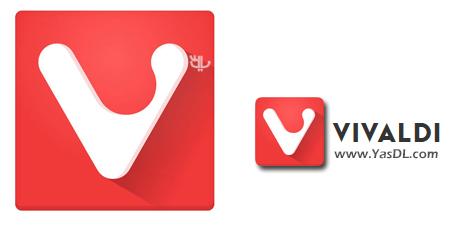 دانلود Vivaldi x86/x64 - مرورگر قدرتمند و پرسرعت ویوالدی