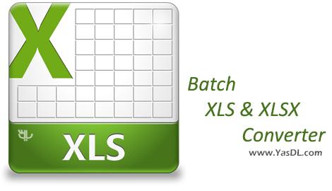 دانلود Batch XLS & XLSX Converter تبدیل فرمت های اکسل XLS/XLSX