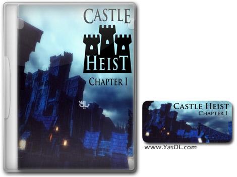 دانلود بازی Castle Heist Chapter 1 برای PC
