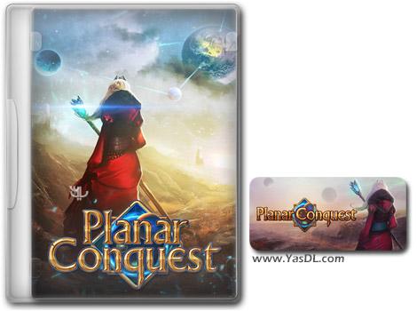 دانلود بازی Planar Conquest برای PC