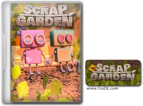 دانلود بازی Scrap Garden برای PC