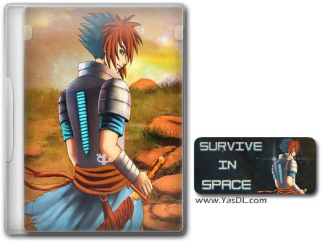 دانلود بازی Survive in Space برای PC