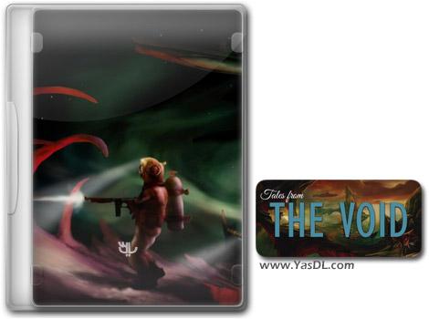 دانلود بازی Tales from the Void برای PC